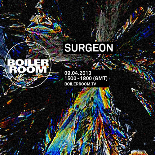 Surgeon 2 hour Boiler Room mix