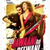 Badtameez Dil Yeh Jawaani Hai Deewani Full Song mp3