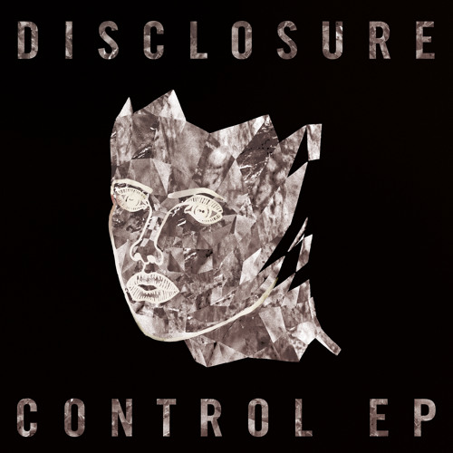 Disclosure ft. Ria Ritchie - Control (Joe Goddard Remix)