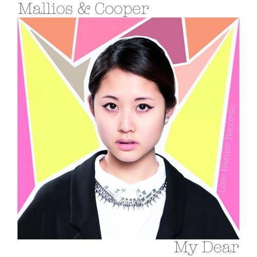Mallios & Cooper - My Dear (Original Mix)