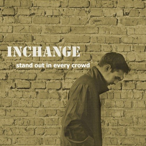 Inchange – Five twenty am