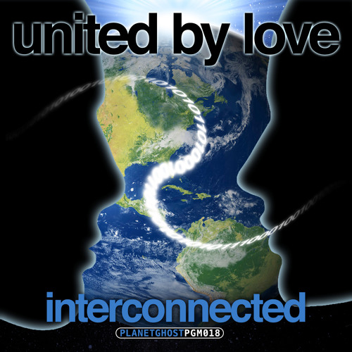 United By Love - Interconnected (Original Mix)