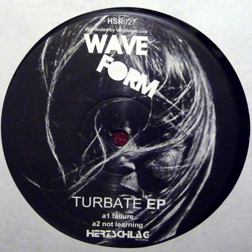 """Wave Form - Not Learning / 12"""" Vinyl"""