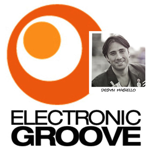 Desyn Masiello - Electronic Groove Podcast 203