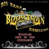 Big Bada Boomtown (Jinx In Dub Remix)