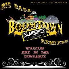 Slamboree - Big Bada Boomtown (Ixindamix Remix)