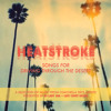 2013 Heatstroke Coachella Mix