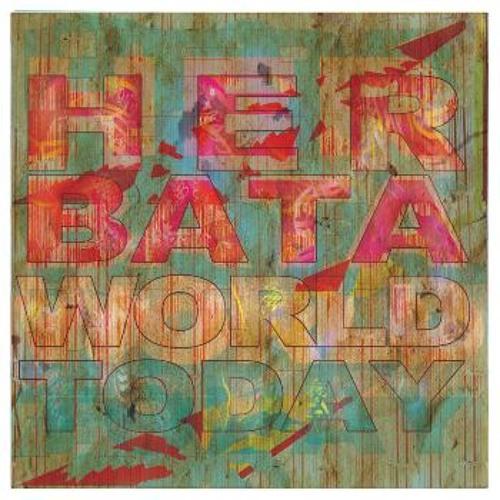 Herbata : World today (La Crema version - Herbata Vocal Rework)