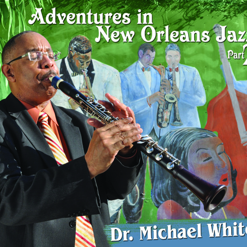 Jambalaya, from Dr. Michael White's Adventures in New Orleans Jazz, Part 2 CD