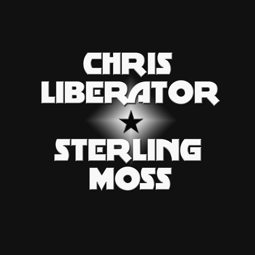Chris Liberator & Sterling Moss - Live Set April 2013
