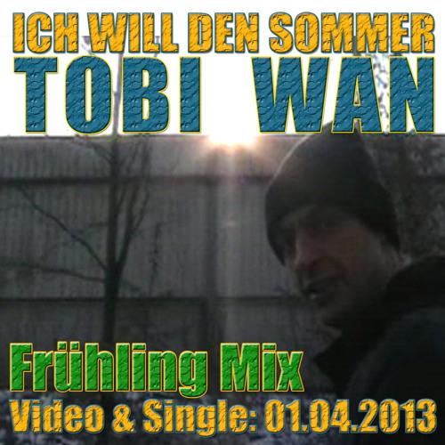 Ich will den Sommer (Frühling Mix 2013)