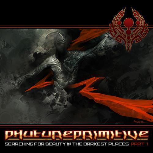 Phutureprimitive - Searching for Beauty in the Darkest Places Pt 1 - 01 Enemy (feat. Jillian Ann)