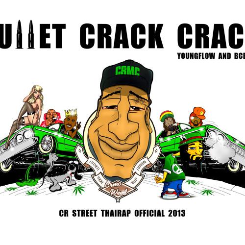 Bullet Crack Crack - Instrumental BCbentZ