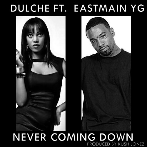 "Mz Diggy Dulche - ""Neva Comin Down"" ft Eastmain YG"