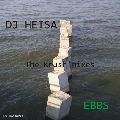 The Krush Mixes - Ebbs