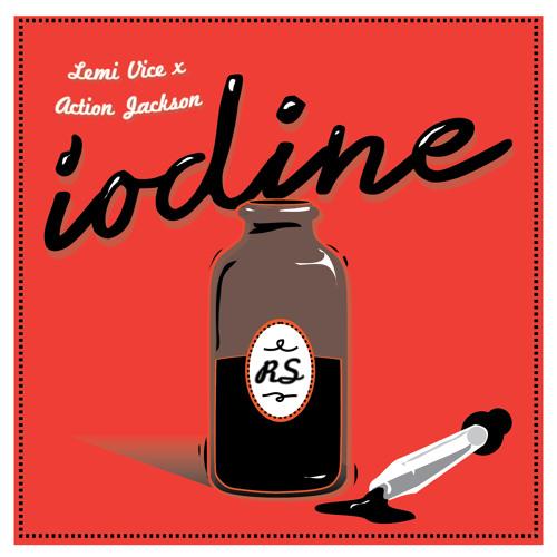 LEMI VICE X ACTION JACKSON - IODINE