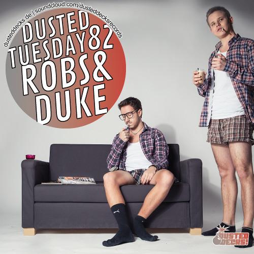 Dusted Tuesday #82 - Robs & Duke (Apr 16, 2013)