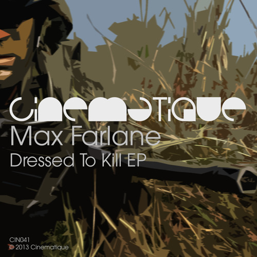 Max Farlane - Dressed To Kill EP