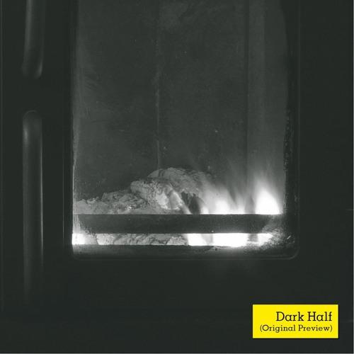 Dark Half (Original Preview)