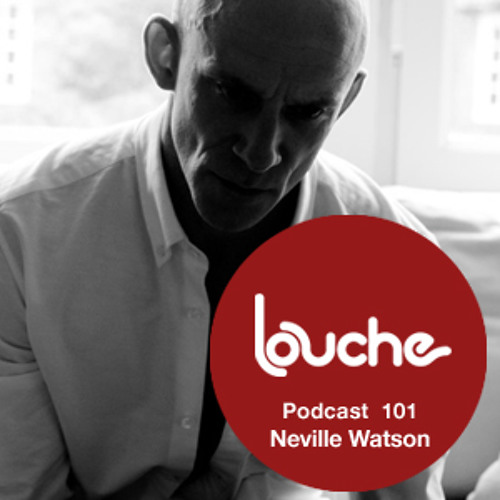 Louche Podcast 101