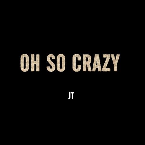 Oh So Crazy