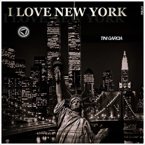 Tini Garcia-I Love New York (Original Mix) [Play Groove Recordigs]