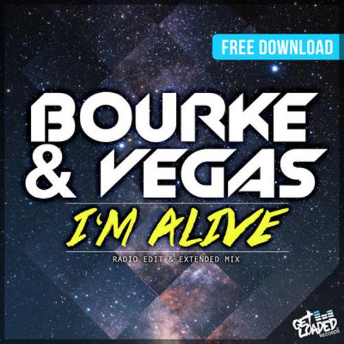 Bourke & Vegas-I'm Alive (CHUCKnDARK Remix)