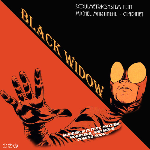 SoulMetricSystem- Black Widow feat. Michel Martineau - Clarinet(Unsigned!)