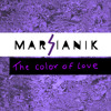 The color of love - Marsianik (Original Mix) Preview version