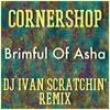 Cornershop - Brimful Of Asha (DJ Ivan Scratchin' Short Mix)