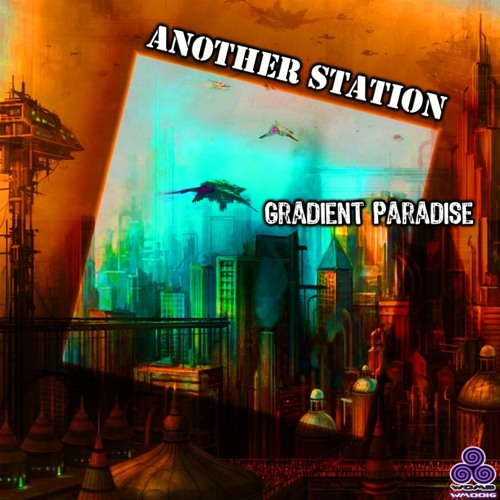 Another Station - Gradient Paradise EP