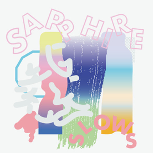 "SAPPHIRE SLOWS ""When I See You (Sapphire Slows' First Demo Ver. )"""