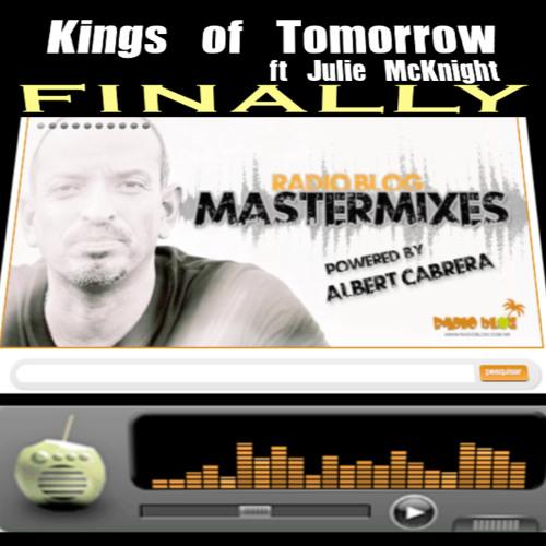 Kings Of Tomorrow ft.Julie McKnight Albert Cabrera MasterMix