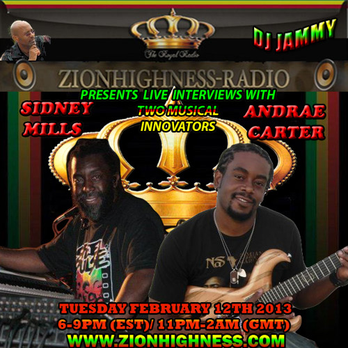 Andrae Carter Interview with Selecta Jammy on ZionHighness Radio 02.12.13