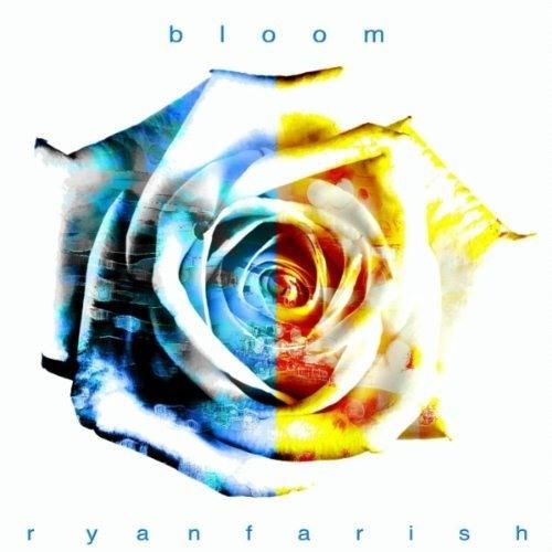 RYAN FARISH BLOOM