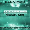 Mega Mix - Alan Rmx - Sonido Extremo