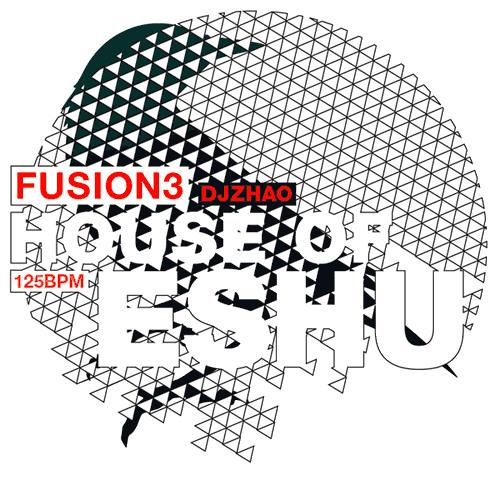 FUSION 3 - House of Eshu