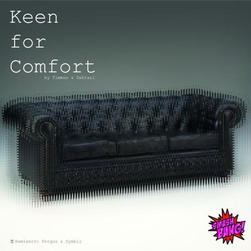 Timmus & Daktari feat Inga - Keen for Comfort