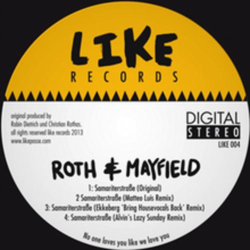 Roth & Mayfield - Samariterstraße (Matteo Luis Remix) - LIKE004