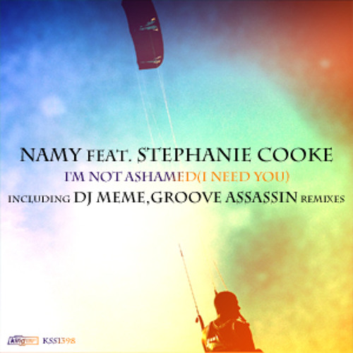 Namy ft Stephanie Cooke- I'm Not Ashamed (Groove Assassin Dub) King Street Sounds (LO-RES)