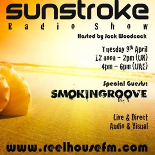 Sunstroke Radio Show - Smokingroove Live Guest Mix 09-04-13