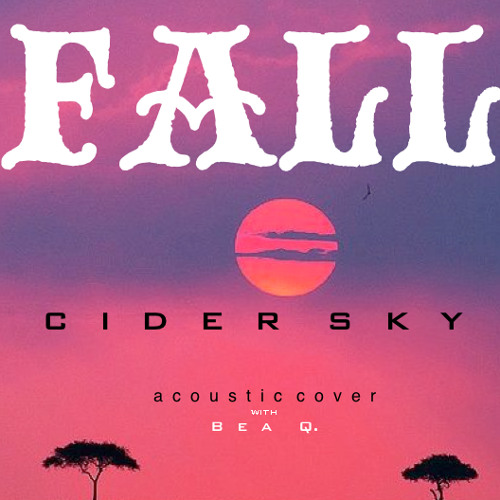Fall - Cider Sky ft. Bea Q *Use earphones* (cover)
