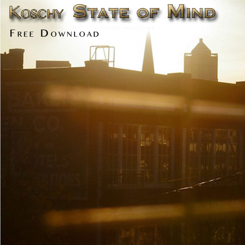 Koschy - State of Mind (Free Download)