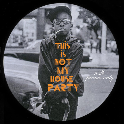 (this is not my) House Party