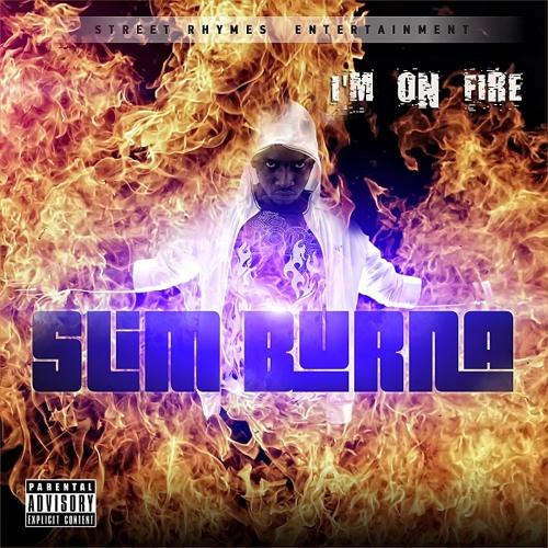 Slim Burna - I'm On Fire (Mixtape)