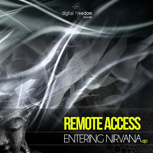 Remote Access and Psykinetic - Entering Nirvana
