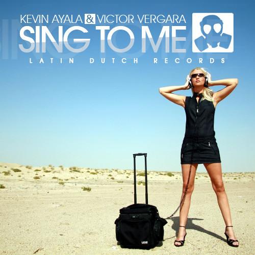 Kevin Ayala & Victor Vergara - Sing to me (Original mix)