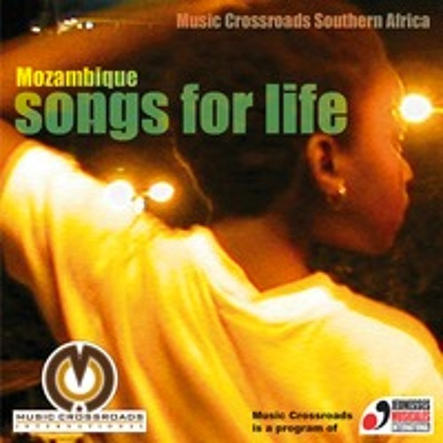 Songs for Life - Mozambique