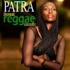 Patra - Sweet Reggae Music (2013)