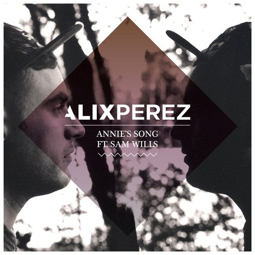 Alix Perez - Annie's Song ft. Sam Wills (Maddslinky Remix)